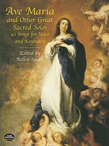 9780486431314: Ave Maria and Other Great Sacred Solos: 41 Songs for Voice and Keyboard (Dover Song Collections)