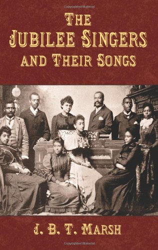 9780486431321: The Jubilee Singers and Their Songs