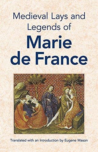 Medieval Lays and Legends of Marie de: Marie de France;