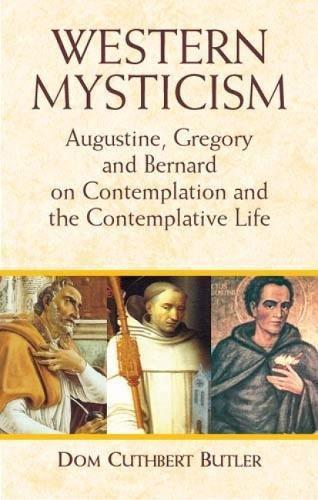 9780486431420: Western Mysticism: Augustine, Gregory, and Bernard on Contemplation and the Contemplative Life