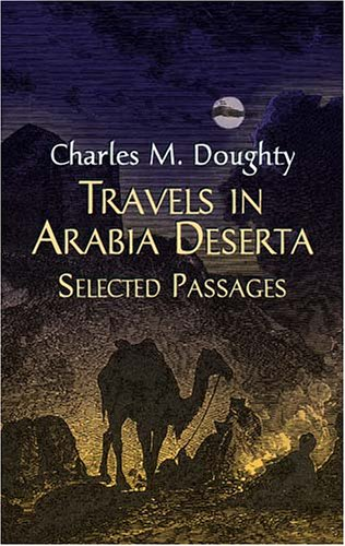9780486431581: Travels in Arabia Deserta: Selected Passages
