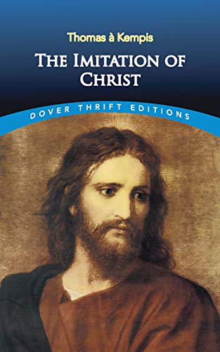 The Imitation of Christ (Dover Thrift Editions): Thomas à Kempis