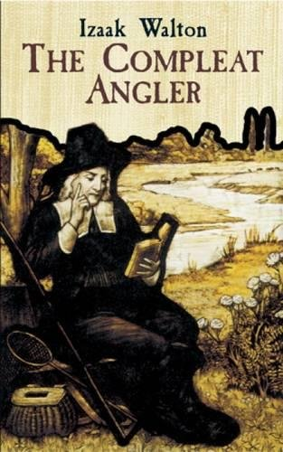 9780486431871: The Compleat Angler: Or the Contemplative Man's Recreation