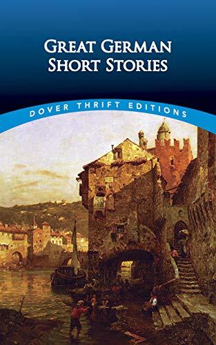 Great German Short Stories (Dover Thrift Editions): Arthur Schnitzler, Heinrich