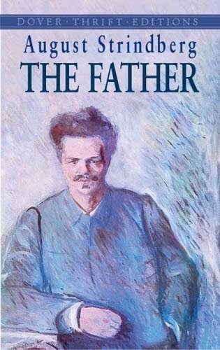 9780486432175: The Father (Dover Thrift Editions)