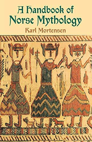 A Handbook of Norse Mythology: Karl Morterser
