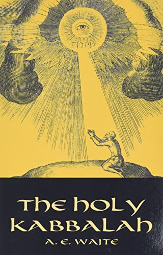 9780486432229: The Holy Kabbalah (Dover Occult)
