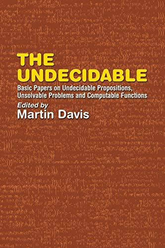 9780486432281: The Undecidable: Basic Papers on Undecidable Propositions, Unsolvable Problems and Computable Functions (Dover Books on Mathematics)