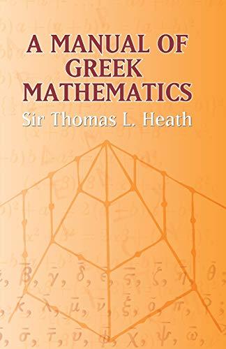9780486432311: A Manual of Greek Mathematics (Dover Books on Mathematics)
