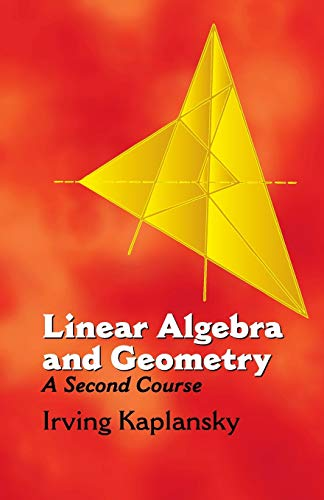 9780486432335: Linear Algebra and Geometry:A Secon: A Second Course (Dover Books on Mathematics)
