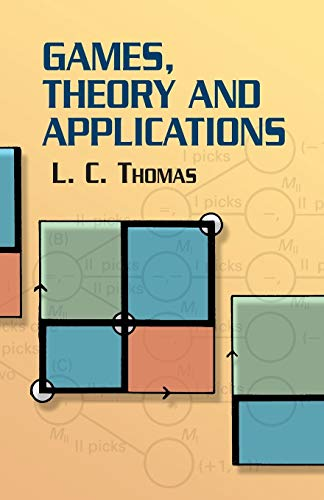 9780486432373: Games, Theory and Applications (Dover Books on Mathematics)