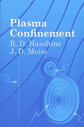 9780486432427: Plasma Confinement (Dover Books on Physics)