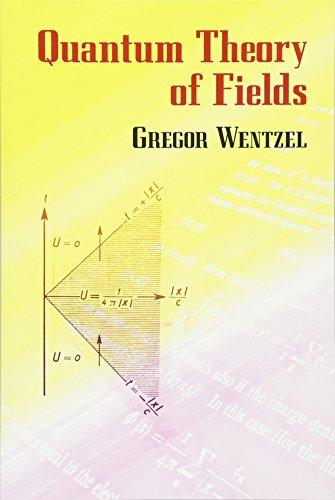 Quantum Theory of Fields (Dover Books on Physics): Wentzel, Gregor; Physics
