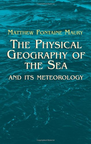 9780486432489: The Physical Geography of the Sea and Its Meteorology