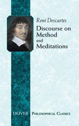9780486432526: Discourse on Method and Meditations (Philosophical Classics)