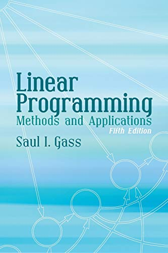 9780486432847: Linear Programming: Methods and Applications: Fifth Edition (Dover Books on Computer Science)