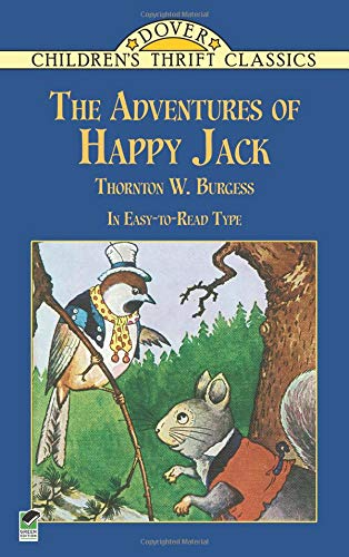 The Adventures of Happy Jack (Dover Children's: Burgess, Thornton W.
