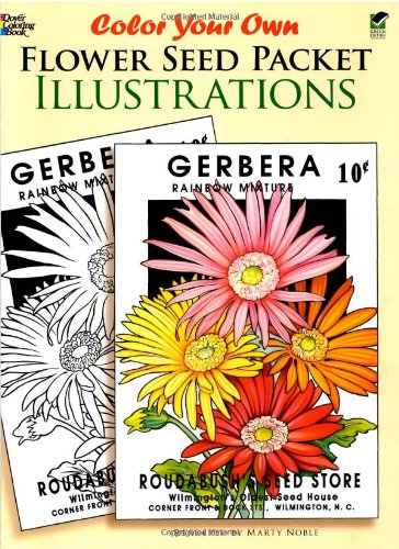 9780486433400: Color Your Own Flower Seed Packet Illustrations (Dover Art Coloring Book)