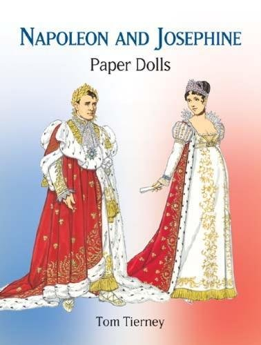 9780486433462: Napoleon and Josephine Paper Dolls (Dover Royal Paper Dolls)