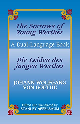 9780486433639: The Sorrows of Young Werther/Die Leiden des jungen Werther: A Dual-Language Book (English and German Edition)