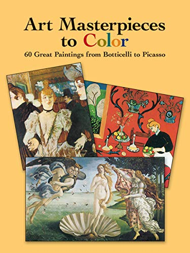 9780486433813: Art Masterpieces to Color: 60 Great Paintings from Botticellli to Picasso