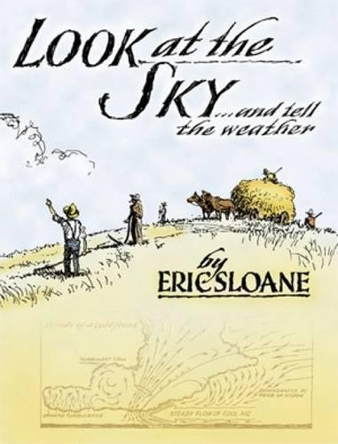 Look at the Sky and Tell the Weather (0486433854) by Eric Sloane