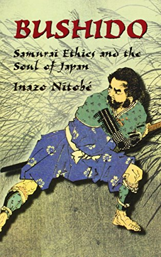 9780486433912: Bushido: Samurai Ethics and the Soul of Japan (Dover Military History, Weapons, Armor)