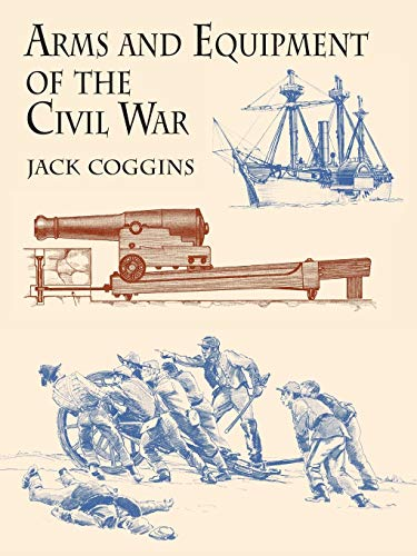 9780486433950: Arms and Equipment of the Civil War