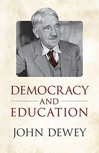Democracy and Education Format: Paperback: Dewey, John