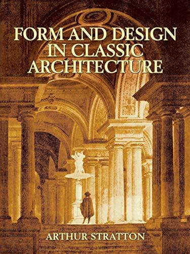 9780486434056: Form and Design in Classic Architecture (Dover Architecture)
