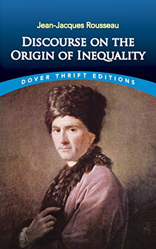 Discourse on the Origin of Inequality (Dover: Rousseau, Jean-Jacques