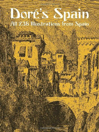9780486434179: Dore's Spain (Dover Pictorial Archives)
