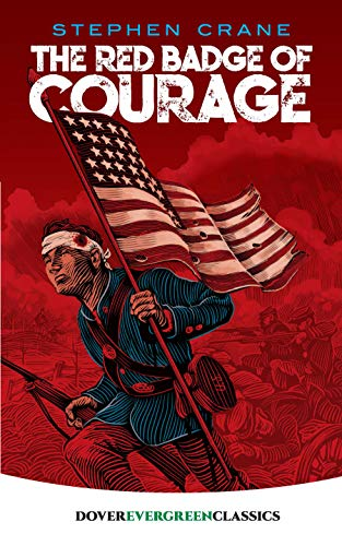 The Red Badge of Courage (Dover Children's Evergreen Classics) (9780486434223) by Stephen Crane