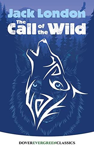 9780486434230: The Call of the Wild (Dover Children's Evergreen Classics)