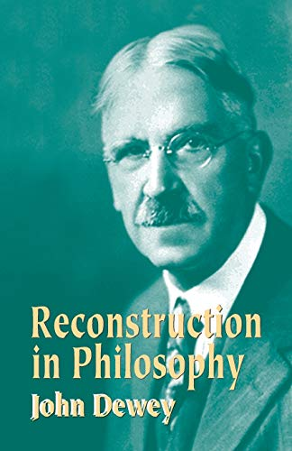 9780486434384: Reconstruction in Philosophy