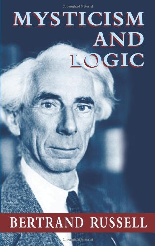 9780486434407: Mysticism and Logic (Dover Books on Western Philosophy)