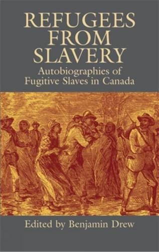 9780486434483: Refugees from Slavery: Autobiographies of Fugitive Slaves in Canada