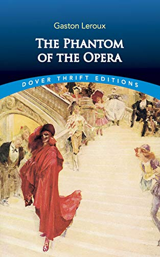 The Phantom of the Opera (Dover Thrift: Gaston Leroux