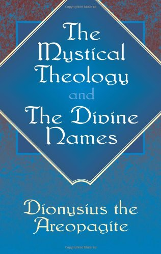 9780486434599: The Mystical Theology and The Divine Names