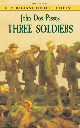 9780486434674: Three Soldiers (Dover Giant Thrift Editions)