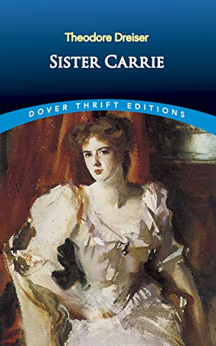 9780486434681: Sister Carrie (Dover Thrift Editions)