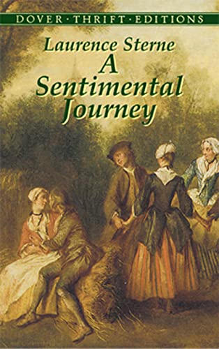 9780486434735: A Sentimental Journey: Through France and Italy by Mr. Yorick (Dover Thrift Editions)