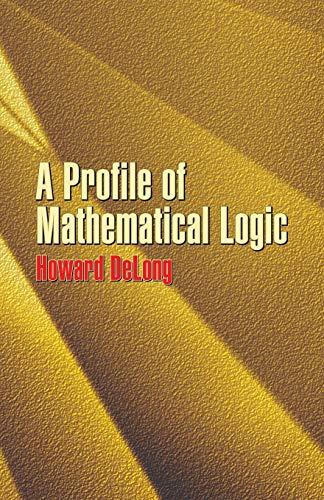 9780486434759: A Profile of Mathematical Logic (Dover Books on Mathematics)