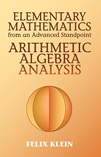 9780486434803: Elementary Mathematics from an Advanced Standpoint: Arithmetic, Algebra, Analysis (Dover Books on Mathematics)