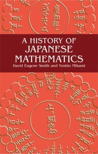 9780486434827: A History of Japanese Mathematics (Dover Books on Mathematics)