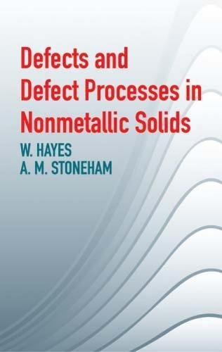 9780486434834: Defects and Defect Processes in Nonmetallic Solids
