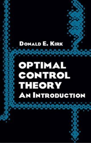 9780486434841: Optimal Control Theory: An Introduction (Dover Books on Electrical Engineering)