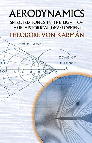 9780486434858: Aerodynamics: Selected Topics in the Light of Their Historical Development (Dover Books on Aeronautical Engineering)