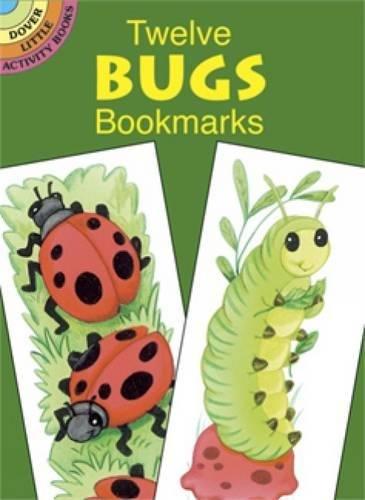 9780486434988: Twelve Bugs Bookmarks (Dover Bookmarks)
