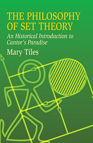 9780486435206: The Philosophy of Set Theory: An Historical Introduction to Cantor's Paradise (Dover Books on Mathematics)